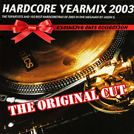 Hardcore Yearmix 2003 (the original cut)