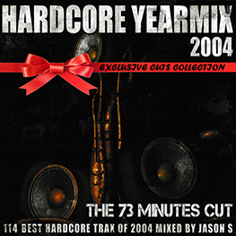 Hardcore Yearmix 2004 (the 73 minutes cut)