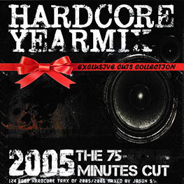 Hardcore Yearmix 2005 (the 75 minutes cut)