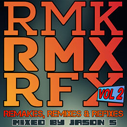 Remakes, remixes & refixes vol. 2