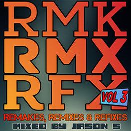 Remakes, remixes and refixes vol. 3