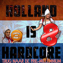 Holland is Hardcore 8 trug naar de prie-millennium